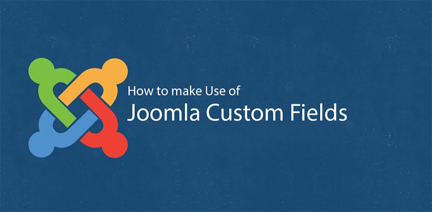 Joomla Custom Fields
